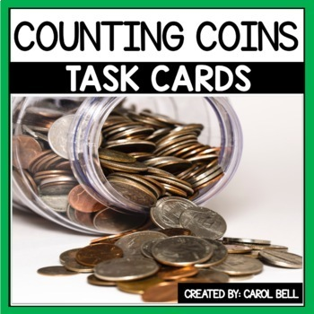Counting Money Task Cards  Counting Coins