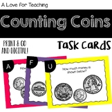 Counting Coins Money Task Cards {Print & Go + Digital}