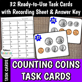 Counting Coins Task Cards - Set of 32 for Elementary Math