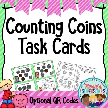 Counting Coins Task Cards with Optional QR Codes