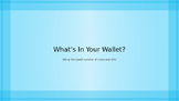 "Counting Coins- ""What's In Your Wallet?"" Combining coins t"