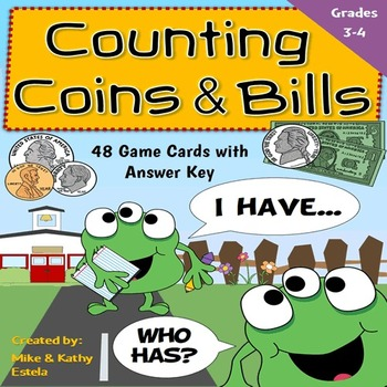 Counting Coins and Bills I Have, Who Has Game