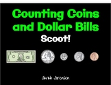 Counting Coins and Bills Scoot!