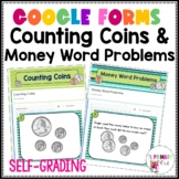 Counting Coins and Money Word Problems Google Forms
