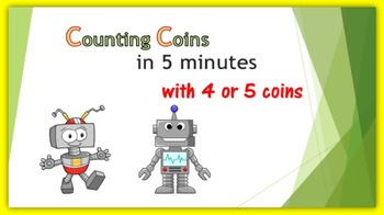 Money:  Counting Coins in Five Minutes - with 4 or 5 coins