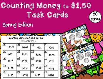 Counting Coins to $1.50 Task Cards - Spring Themed