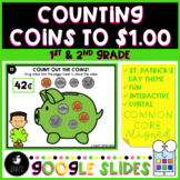 Counting Coins to a Dollar St. Patrick's Day Google Slides