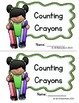 Emergent Reader! (Guided Reading Level B) Counting Crayons