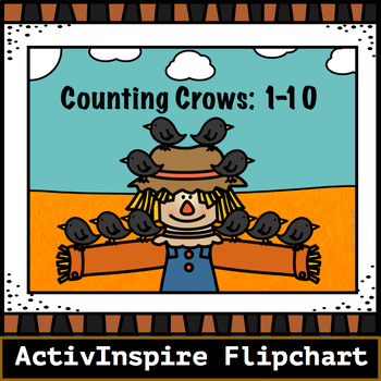 Counting Crows 1-10: ActivInspire Flipchart
