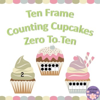 Ten Frame Counting Cupcakes 0-10