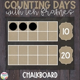Counting Days of School with Ten Frames Chalkboard