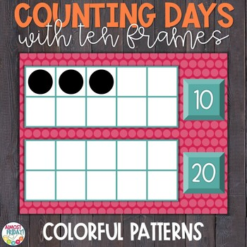 Counting Days of School with Ten Frames Colorful Patterns by Almost ...