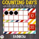Counting Days of School | Ten Frames | Rainbow Theme