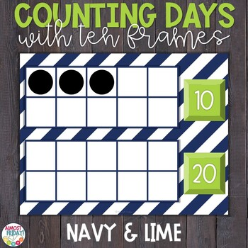 Counting Days of School with Ten Frames Navy & Lime by Almost Friday