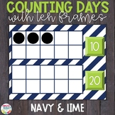 Counting Days of School | Ten Frames | Navy & Lime