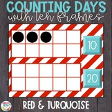 Counting Days of School | Ten Frames | Red & Turquoise