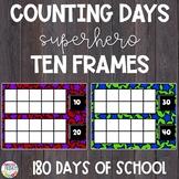 Counting Days of School | Ten Frames | Superhero Theme