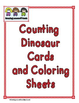 Counting Dinosaur Cards and Coloring Sheets