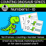 Counting Dinosaur Spikes Math Flip Book Numbers 1-10 Center Pocket Chart