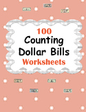 Counting Dollar Bills Worksheets