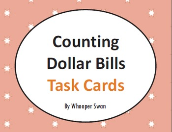 Counting Dollar Bills Task Cards