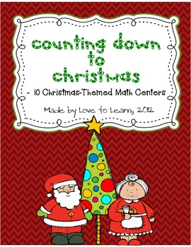 Counting Down to Christmas- 10 Math Centers