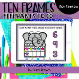 Counting Elephant Ten Frames to 10   Seesaw Activity