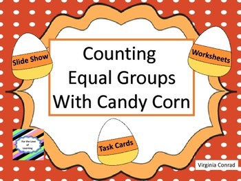 Equal Sets for Multiplication:  Candy Corn Theme