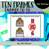 Counting Farmer Ten Frames to 20 | Seesaw Activity