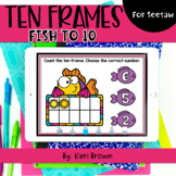 Counting Fish Ten Frames to 10   Seesaw Activity