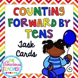 Counting Forward by Tens Task Cards
