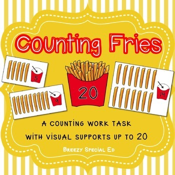 Counting Fries ~ Fast Food Math Work Task for Special Educ