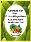 Counting Fruits Vegetables Cut and Paste Activities  Speci