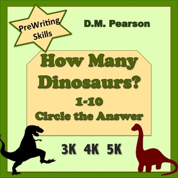 Counting  How Many Dinosaurs? 1-10 Circle the Answer