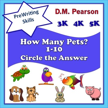 Counting  How Many Pets? 1-10 Circle the Answer