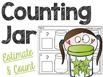 Counting Jar Freebie! Estimate and Count Activity
