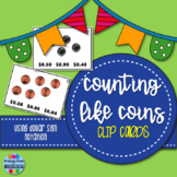 Counting LIKE Coins Clip Cards - Dollar Sign Only
