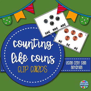 Counting LIKE Coins Clip Cards - Cent Sign Only