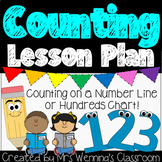 Counting Lesson Plan (counting on a number line or hundreds chart)