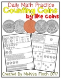 Counting Like Coins up to $1.00- Daily Math Practice