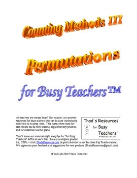 Counting Methods III - Permutations for Busy Teachers
