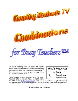 Counting Methods IV - Combinations for Busy Teachers