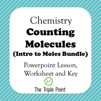 Chemistry: Counting Molecules: An Introduction to Moles Bundle