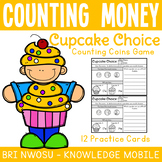 Counting Money - Cupcake Choice - 12 Practice Response Sheets