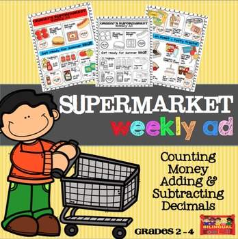 Counting Money & Adding & Subtracting with Decimals 2-4 / Supermarket Weekly Ad