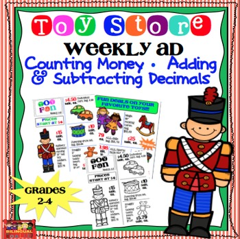 Counting Money & Adding & Subtracting with Decimals 2-4 / Toy Shop Weekly Ad