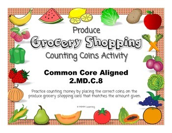 Counting Money (Coins) - Produce Grocery Shopping Activity