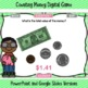 Counting Money Digital Game ~ PowerPoint and Version for Google Slides™