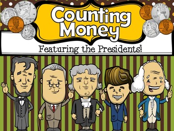 Counting Money : Featuring the Presidents