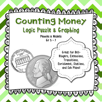 Counting Money Logic Puzzle & Graphing Gr 3 - 5 - Great for Critical Thinking!